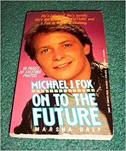 Book Michael J. Fox: On to the Future