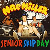 Senior Skip Day [Explicit]