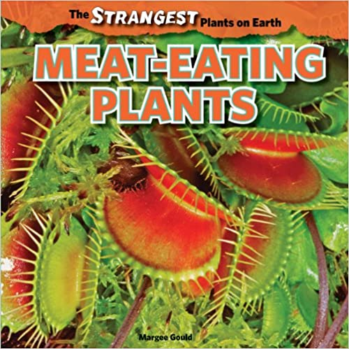 Meat-Eating Plants (The Strangest Plants on Earth)