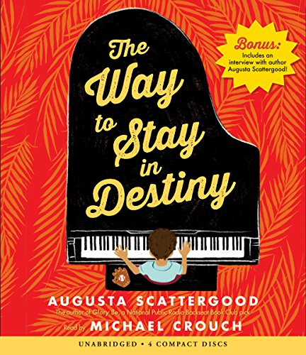 The Way to Stay in Destiny by Scholastic Audio Books