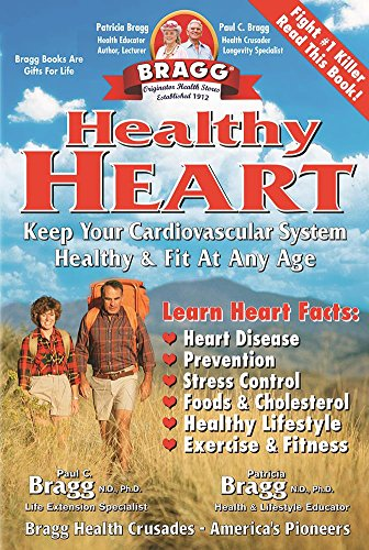 Healthy Heart: Keep Your Cardiovascular System Healthy & Fit at Any Age (List Of Uses For Apple Cider Vinegar)