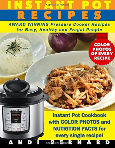 instant-pot-recipes-instant-pot-cookbook-with-color-photos-and-nutrition-facts-for-every-single-reci