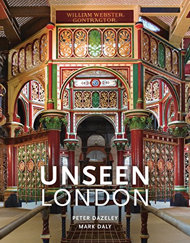 Unseen London (New Edition) (London Bailey Street)
