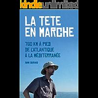 La tête en marche (French Edition)