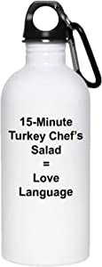15-Minute Turkey Chef's Salad = Love Language Water Bottle with Carabiner - 20 oz Stainless Steel