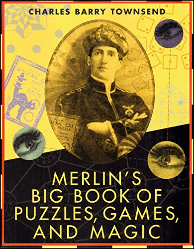 Read Online Merlin's Big Book of Puzzles, Games, And Magic pdf
