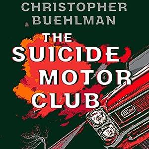 The Suicide Motor Club Audiobook