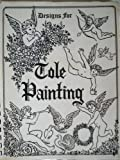 img - for Designs for tole painting book / textbook / text book