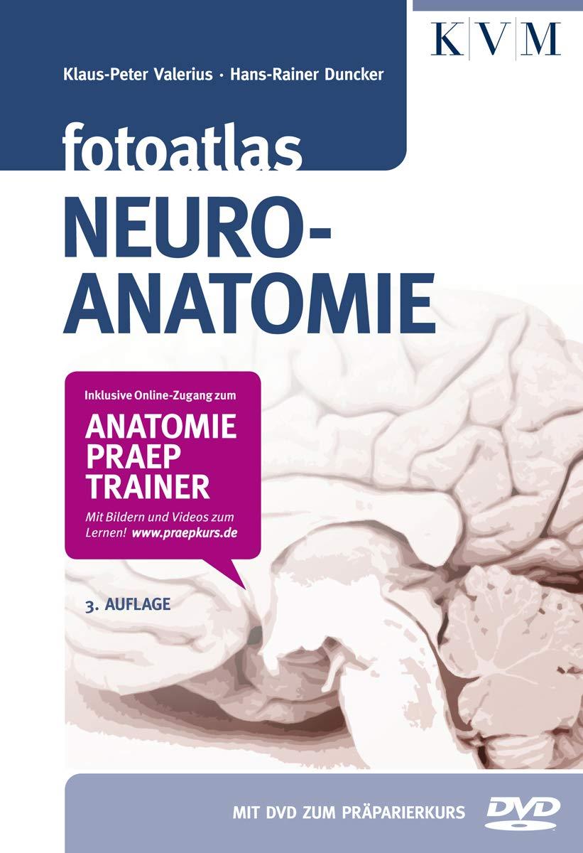 Fotoatlas Neuroanatomie Inkl. buchgegleitender DVD und Online-Zugang ...