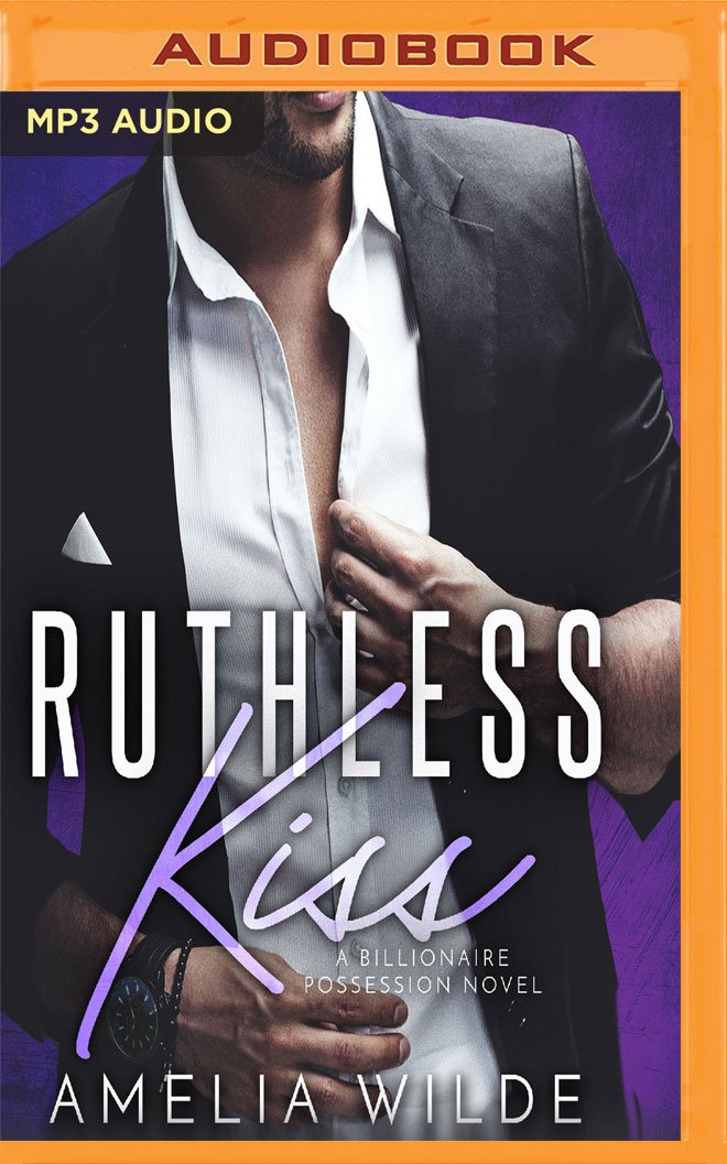 Ruthless Kiss: A Billionaire Possession Novel (Endless Kiss) pdf epub