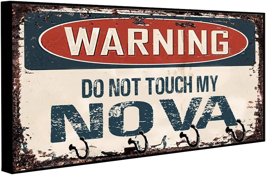 Compatible with Chevrolet Chevy Nova Warning Do Not Touch My Nova Rusty Grunge Old Antique Design Key Hanger Organizer Wall Mount Rack For Holders Home Keys Ring Decorative Hangers Decor Hook Holder