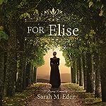 For Elise | Sarah M. Eden