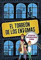 El Torreón De Los Enigmas: 201 Acertijos Para