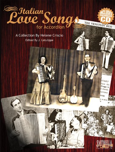 (Italian Love Songs for Accordion with CD (English and Italian Edition))