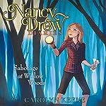 Sabotage at Willow Woods: Nancy Drew Diaries, Book 5   Carolyn Keene