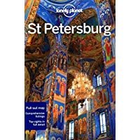 Lonely Planet St Petersburg: Pull-out map. Comprehensive listings. Top sights in full detail (Travel Guide) by Lonely Planet ( 2012 ) Paperback