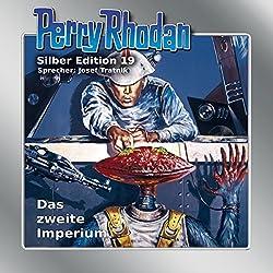 Das zweite Imperium (Perry Rhodan Silber Edition 19)