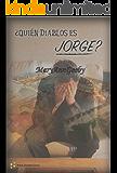 ¿Quién diablos es Jorge?