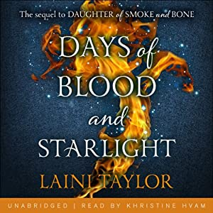 Days of Blood and Starlight Audiobook