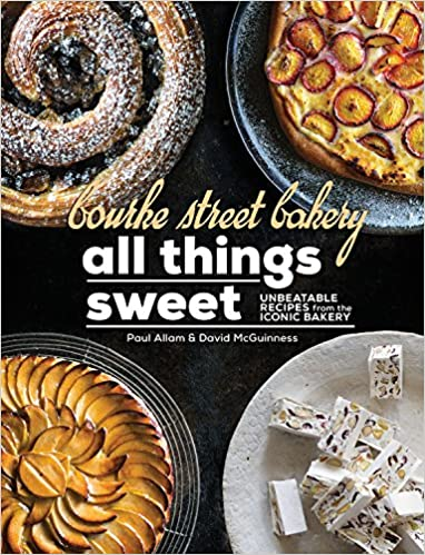 Bourke Street Bakery All Things Sweet Unbeatable Recipes From The Iconic Paul Allam David McGuinness 9781743369326 Amazon Books