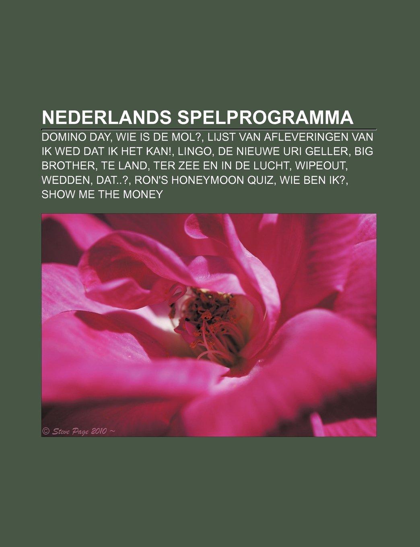 Nederlands spelprogramma: Domino Day, Wie is de Mol?, Lijst ...