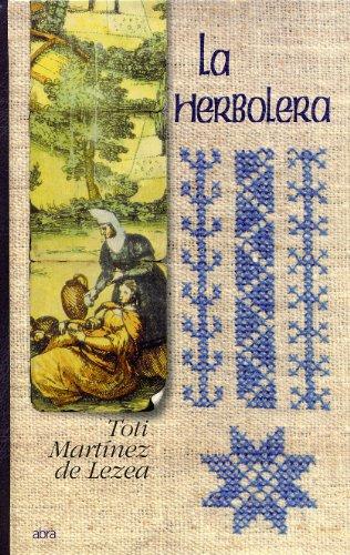 La Herbolera (Novela Historica) (Spanish Edition)