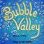 Bubble Valley: Mothertree, Book 1 | C.C. Corry