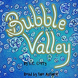 Bubble Valley Audiobook