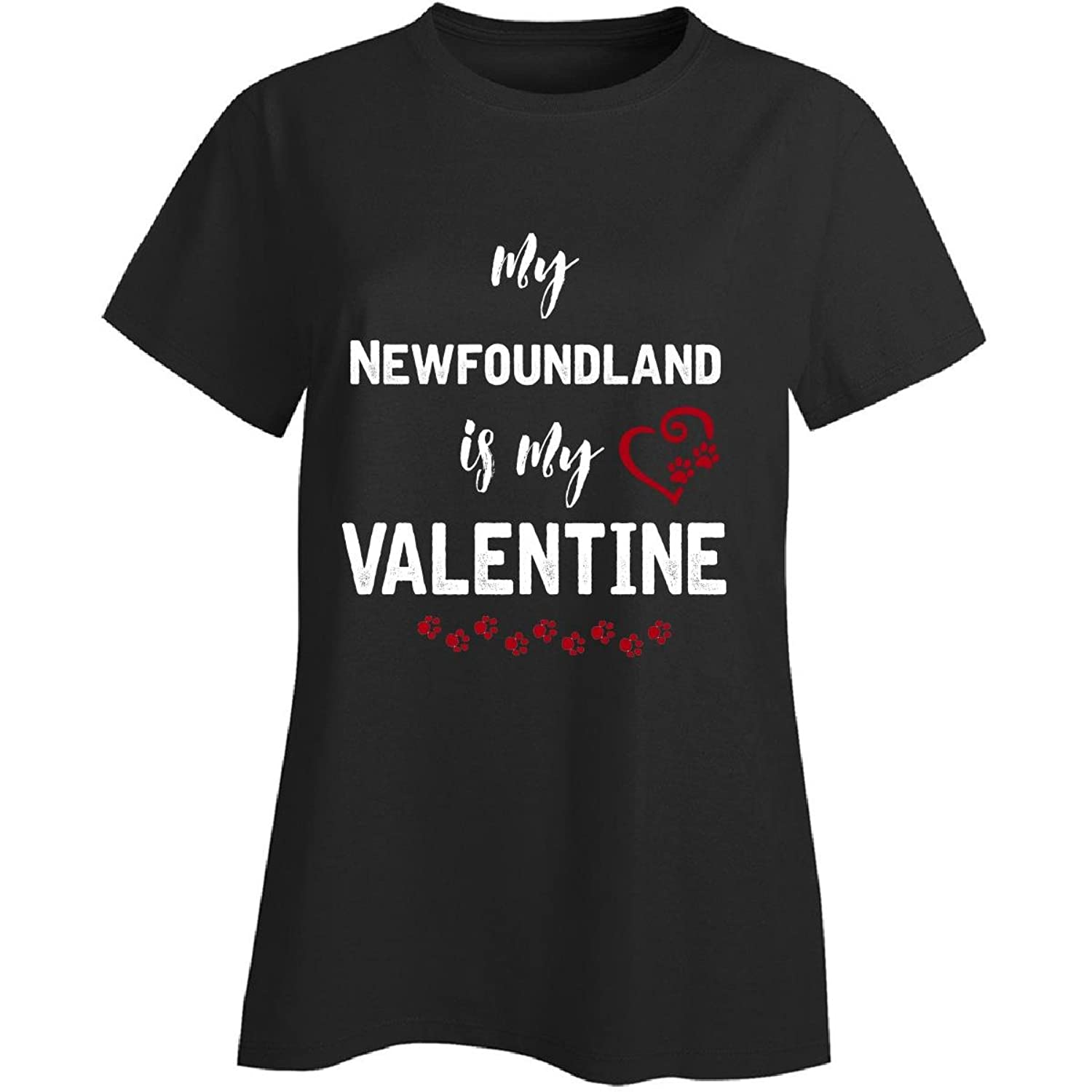 My Newfoundland Is My Valentine. Funny Gift For Dog Lover - Ladies T-shirt