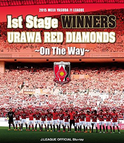 Soccer - 2015 Meiji Yasuda J1 League 1St Stage Winners Urawa Red Diamonds On The Way [Japan BD] DSBD-185