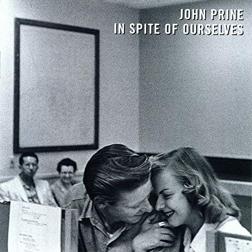 In Spite Of Ourselves (Prine Records John Vinyl)