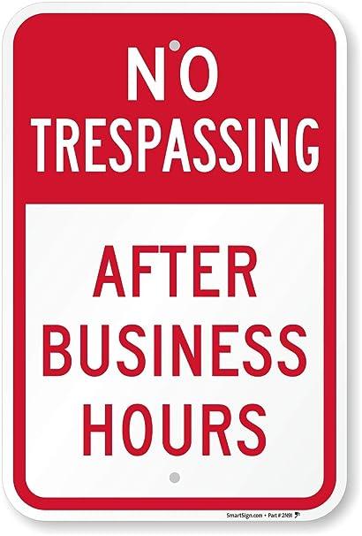 Amazon.com: No Trespassing después de horas de negocios ...