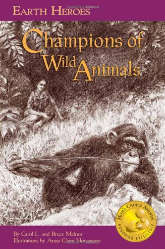 Download Earth Heroes: Champions of Wild Animals (Earth Heroes Series) ebook