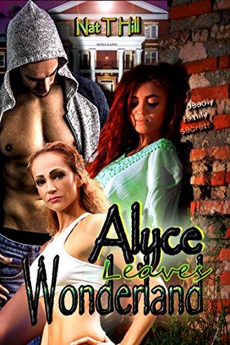 Book: Alyce Leaves Wonderland by Nataisha T Hill