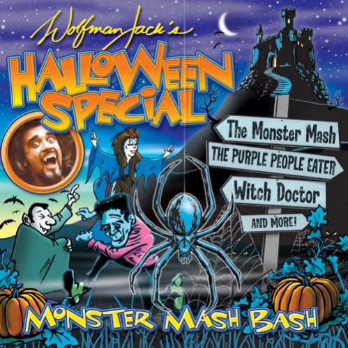 Wolfman Jack's Halloween Special: Monster Mash (Jack Halloween Music)