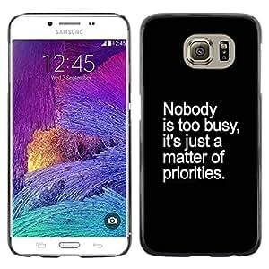 Prioridades Ocupado inspirada Inspiring- Metal de aluminio y de plástico duro Caja del teléfono - Negro - Samsung Galaxy S6
