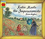 Katie Meets the Impressionists of Mayhew, James New Edition on 10 September 1998