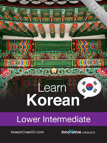 Learn Korean - Level 6: Lower Intermediate Audio Course [Download]