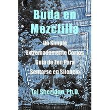 Buda en Mezclilla (Spanish Edition)