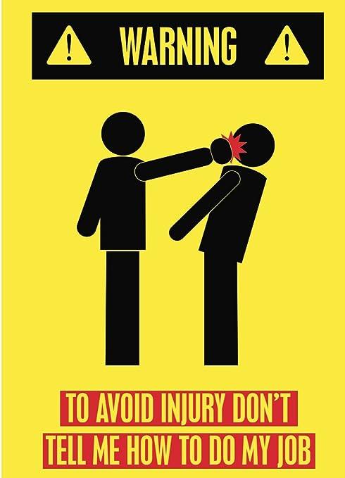 Amazon.com: Alerta para evitar lesiones Don t Tell Me How ...