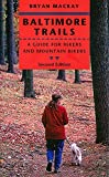 img - for Baltimore Trails: A Guide for Hikers and Mountain Bikers by Bryan MacKay (2008-09-17) book / textbook / text book
