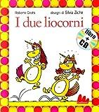 Gallucci: I Due Liocorni Libro + CD (Small Board Book) (Italian Edition)