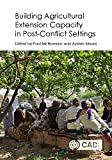 img - for Building Agricultural Extension Capacity in Post-Conflict Settings: Case Studies book / textbook / text book