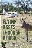 Flying Asses Through Africa