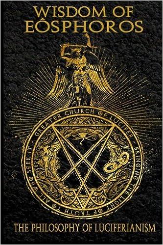 Amazon Wisdom Of Eosphoros The Luciferian Philosophy