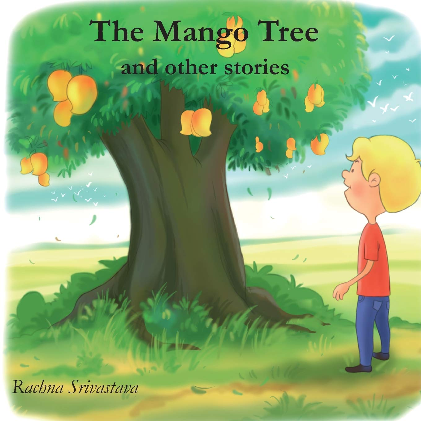 The Mango Tree And Other Stories Srivastava Rachna 9780988122444 Amazon Com Books Check out our mango tree selection for the very best in unique or custom, handmade pieces from our craft supplies & tools shops. the mango tree and other stories