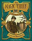The Magic Thief: A Proper Wizard