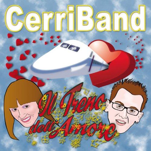 Amazon.com: Il treno dell'amore: Cerri Band: MP3 Downloads