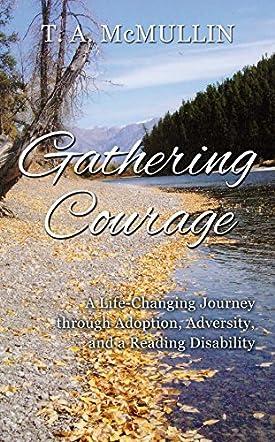 Gathering Courage