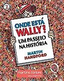 capa de Onde Está Wally? Um Passeio na História